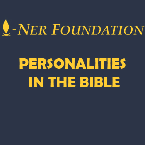 PERSONALITIES IN THE BIBLE